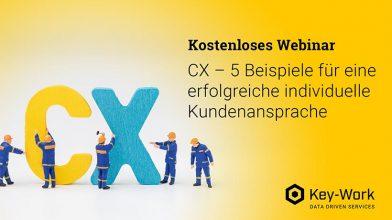 Webinar | CX – 5 Beispiele für eine erfolgreiche individuelle Kundenansprache